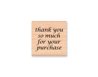 Shop Seller Thank You Rubber Stamp~thank you so much for your purchase~Seller Thank You~Shop Keeper~wood mounted rubber stamp (14-04)