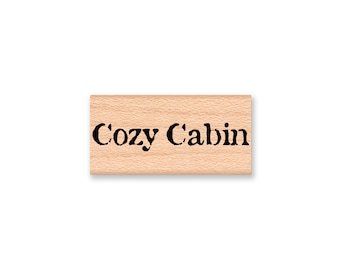 Cozy Cabin  - wood mounted rubber stamp