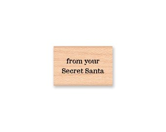 Secret Santa Rubber Stamp~from your Secret Santa~Gift Tag or Card~Christmas~Holidays~Secret Gift Giver~to from gift tag (14-63)