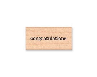 congratulations RUBBER STAMP~congrats~well done~new baby~new job~graduation~greeting sentiment~wood mounted stamp~Mountainside Crafts(14-39)