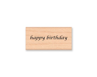 happy birthday Rubber Stamp~Pretty script font~Birthday words~Birthday phrase~Birthday wishes~ Wood Mounted Rubber Stamp (14-33)