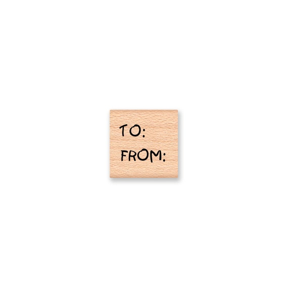 TO and FROM - kids font - Wood Mounted Rubber Stamp