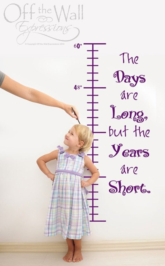 Day are long, years are short growth chart wall art, children, nursery, happiness project, kids