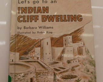 1965 Let's Go To An Indian Cliff Dwelling Children's Book