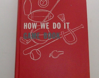 1954 How We Do It Game Book