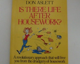 1981 Is There Life After Housework Book