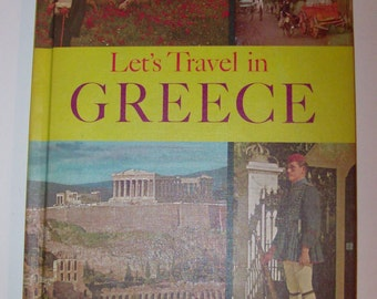 1964 Let's Travel in Greece Vintage Book