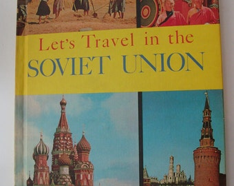 1964 Let's Travel in the Soviet Union Vintage Book