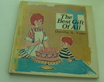 1969 The Best Gift Of All Children's Book