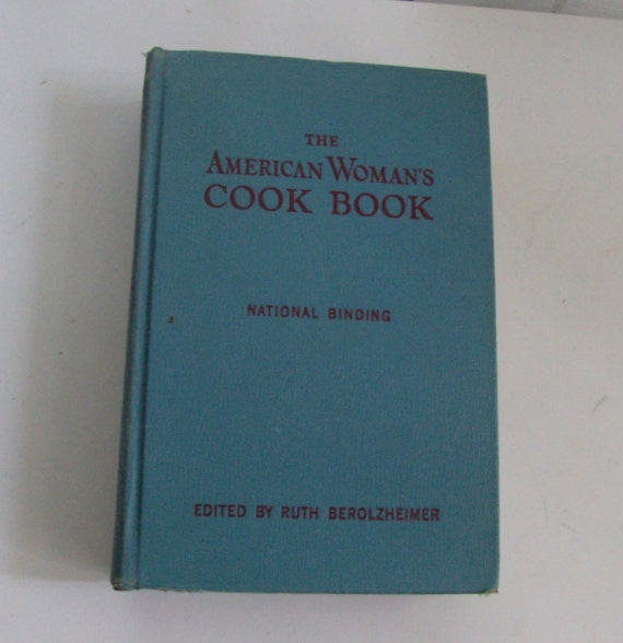 1950 The American Woman's Cook Book