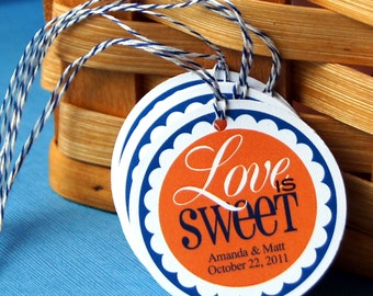 """Love is Sweet Personalized Wedding Favor Tags . 2"""" round"""