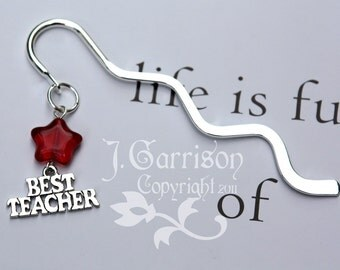 Best Teacher Bookmark - words charm & red star on silver tone bookmark - other star colors available - great gift -Free Shipping USA
