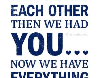 Nursery Decor First we had each other word art print in navy blue