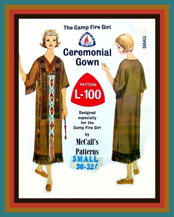 Vintage 1965 - Camp Fire Girls - Ceremonial Gown- Adult  Sewing Pattern -American Indian Dress- Size Small -Mega Rare -Very Collectible
