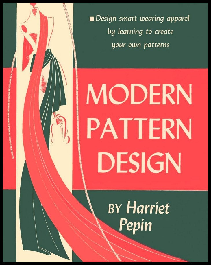 1942 Modern Pattern Design Ebook Flat Pattern Making