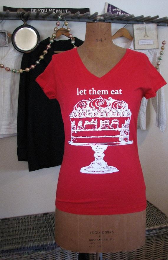 cake shirt - vintage design LET THEM EAT Cake - women's red v-neck french t-shirt