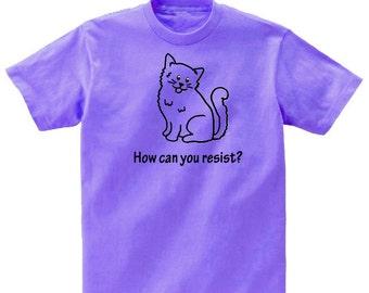 Kitty Cat How Can You Resist TShirt