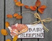 Baby Sleeping Sign DEER - Hand Painted Wood