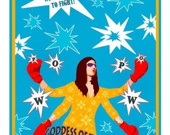 Goddess of the Punch -- Feminist, Goddess Art, Political Poster, Digital Print