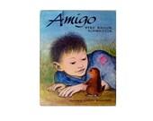 Amigo Byrd Baylor Schweitzer Illustrated by Garth Williams 1963  Hardcover