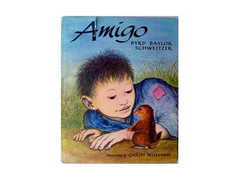 Amigo Byrd Baylor Schweitzer Illustrated by Garth Williams 1963  Hardcover