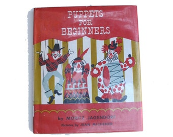 Puppets for Beginners 1952 HC by Moritz Jagendorf