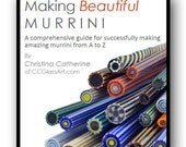 MAKING BEAUTIFUL MURRINI Lampwork Tutorial - 100 Color Photos 50 Page eBook - A comprehensive guide for successfully making amazing murrini