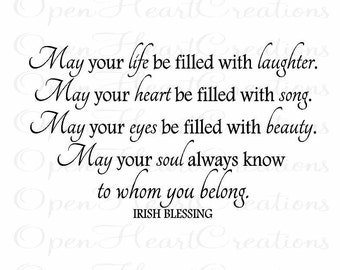 "Baby Wall Decals - Irish Blessing Vinyl Wall Quote - May Your Life Be Filled With Laughter - Baby Nursery 22""h x 36""w QT0156"
