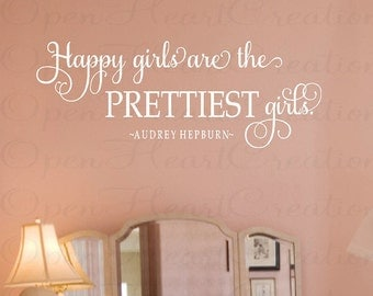 Happy Girls Are the Prettiest Girls Wall Decal Audrey Hepburn - Girl Sisters Vinyl Wall Quote Saying Lettering Girl 22H x 52W BA0271