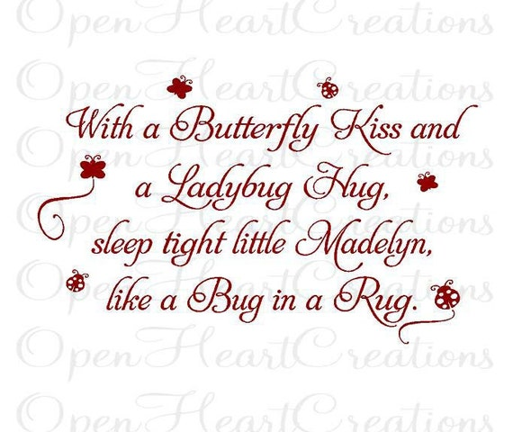 With a Butterfly Kiss and a Ladybug Hug - Baby Nursery Name Wall Decal - Quote Saying Poem Wall Lettering BA0173
