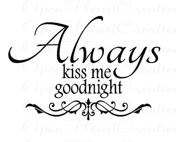 Items similar to Always Kiss Me Goodnight- Love Vinyl Wall Decal Lettering Qu...