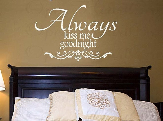 Charmant Always Kiss Me Goodnight Wall Decal Love Vinyl Wall Decal