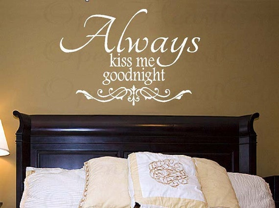 Etonnant Always Kiss Me Goodnight Wall Decal Love Vinyl Wall Decal