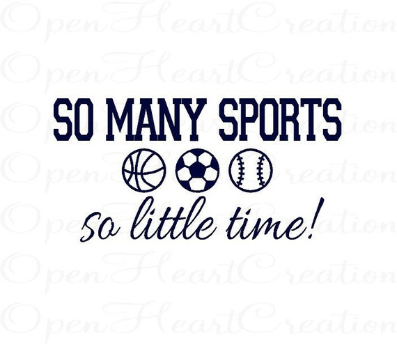 Sports Boy Wall Decal - Playroom Bedroom Baby Nursery Vinyl Wall Lettering Quote - So Many Sports 18h x 36w BA0265