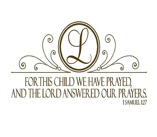 For This Child We Have Prayed 1 Samuel 1 27 Wall Decal Baby