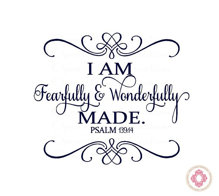 Baby nursery wall decal i am fearfully and wonderfully made I AM Wonderfully Made Scripture Images God Never Changes Coloring Page Crossword Psalm 139