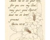 PSALM 143:10 - Custom Christian Home Decor - VintageVerses Hand Written Calligraphy Art Print - Wall Art - Inspirational Wall Art- Parchment