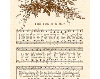 TAKE TIME To Be HOLY --- 8 x 10 Antique Hymn Art Print on Parchment