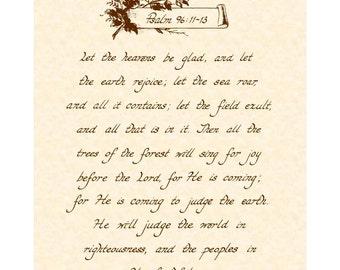 PSALM 96:11-13 Custom Christian Home Decor - Hand Written Calligraphy - VintageVerses Wall Art Print - Inspirational Wall Art by Joy Books