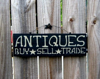Antiques Sign, Buy, Sell, Trade, Primitive, Country, Antique, Black, Tan Lettering