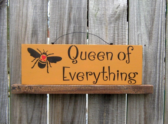 Queen of Everything Sign, Funny, Sarcastic, Queen Bee, Mustard Yellow, Black Lettering