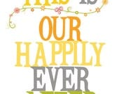Art print, Poster, Wedding, Love qupte, Drawing, Wall art, Happily ever after