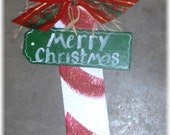 Candy Cane Merry Christmas  Primitive Wall Hanging Holiday Decoration