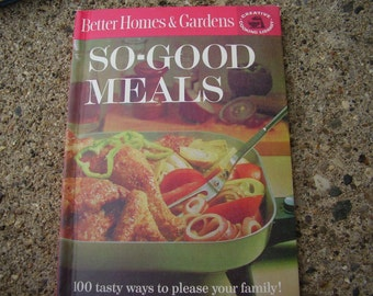 Better Homes and Gardens So Good Meals Cook Book