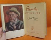 Book- Renoir My Father by Jean Renoir 1962 little Brown & Co about Pierre-Auguste Renoir