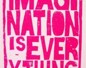 LINOCUT PRINT - Imagination is Everything LETTERPRESS hot pink poster 8x10