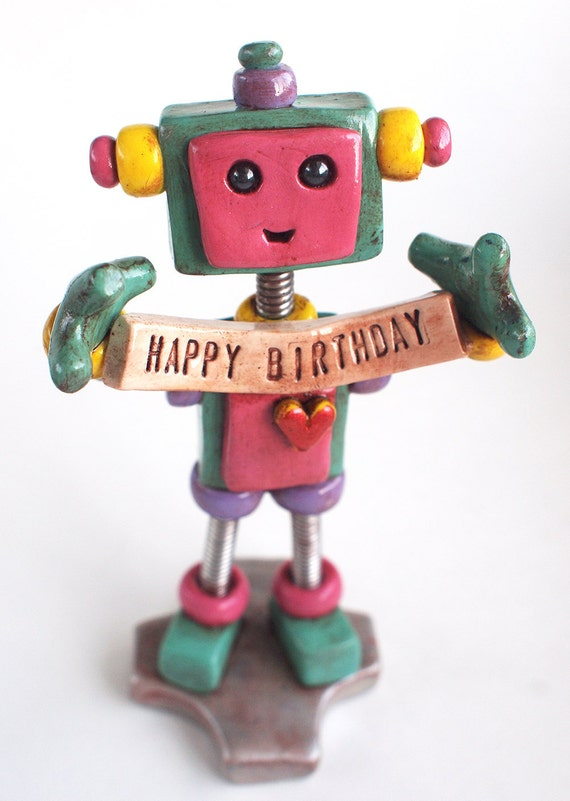 Teal Tam Robot Birthday Cake Topper - Holding Banner - Robot Sculpture - Clay, Wire, Paint