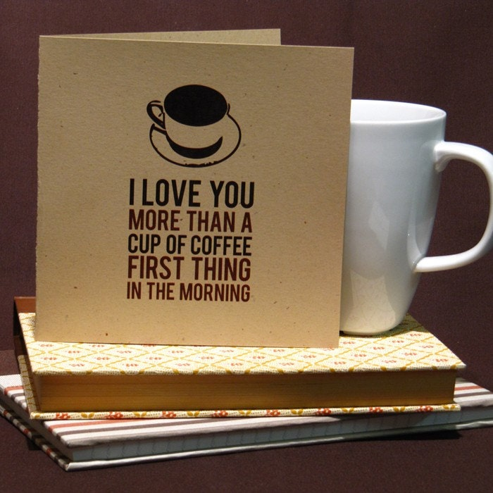 I Love You More Than Coffee: I Love You More Than Coffee Valentines Day Card By