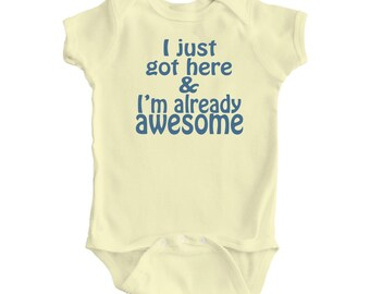 "Adorable Baby ""I'm Already Awesome"" One Piece Bodysuit in White or Light Yellow"