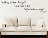 Marilyn Monroe Wall Decal I am Pretty but not Beautiful Good But No Angel  EXTRA LARGE
